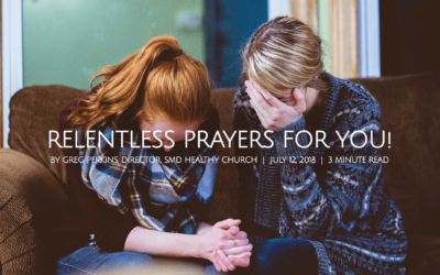 Relentless Prayers For You