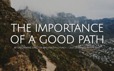 The Importance Of A Good Path